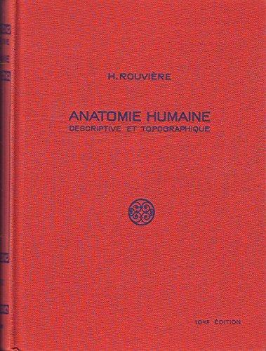 Anatomie Humaine Descriptive et Topographique