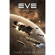 Eve: The Empyrean Age (English Edition)