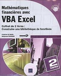 Mathématiques financières avec Vba Excel - Construire une bibliothèque de fonction : Coffret de 2 livres