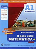 Bello della matematica+. Ediz. mylab. Per la Scuola media. Con e-book. Con espansione online: 1