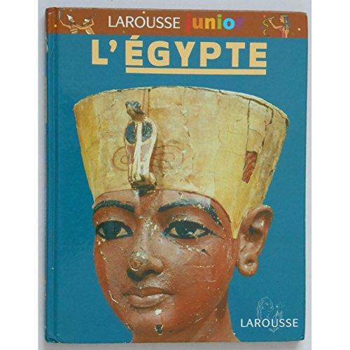 L'Egypte / Larousse Junior / Réf4316