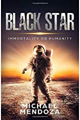 Black Star: Immortality or Humanity Paperback