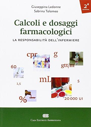 calcoli e dosaggi farmacologici. la responsabilità dell'infermiere