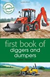 First Book of Diggers and Dumpers (Frist Book)