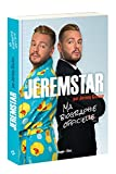 Jeremstar par Jérémy Gisclon, ma biographie officielle
