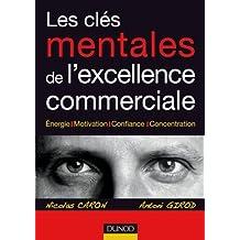 Les clés mentales de l'excellence commerciale