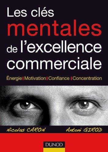 Les cls mentales de l'excellence commerciale