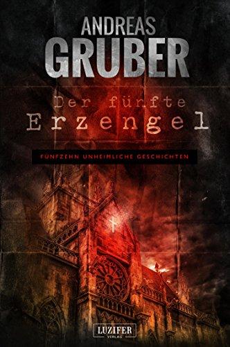 Buchseite und Rezensionen zu 'Der fünfte Erzengel' von Andreas Gruber