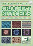 """""""Harmony"""" Guide to Crochet Stitches"""