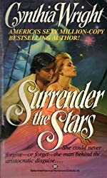 Surrender the Stars (Raveneau Family, Book 2) by Cynthia Wright (1987-09-01)