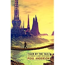 Tiger by the Tail! Two Dominic Flandry Adventures by Poul Anderson (30-Jan-2010) Paperback