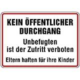 Schild Alu Kein öffentlicher Durchgang Unbefugten ist der Zutritt verboten 250x350mm
