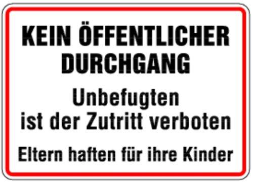 Schild Alu Kein öffentlicher Durchgang Unbefugten ist der Zutritt verboten 250x350mm (Privatgrundstück, betreten verboten)