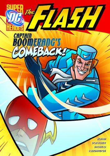 Captain Boomerang's Comeback! (The Flash) by Blake A. Hoena (2011-07-01)