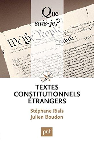Textes constitutionnels étrangers: « Que sais-je ? » n° 2060