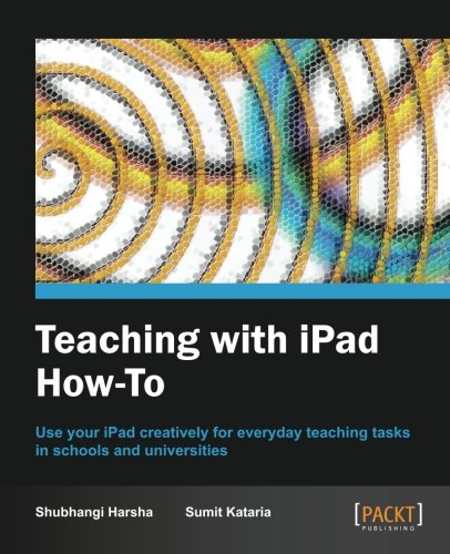 Preisvergleich Produktbild Teaching with iPad How-to (English Edition)