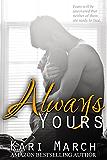 Always Yours (Always Series Book 2)