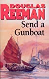 Image de Send a Gunboat: World War 2 Naval Fiction