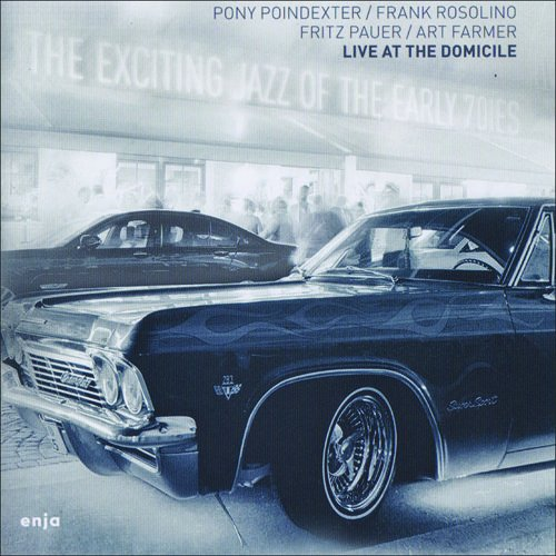 The Exciting Jazz Of The Early Seventies - Frank Rosolino, Fritz Pauer & Art Farmer Pony Poindexter - 2017