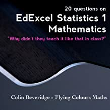20 Questions on EdExcel S1 Probability (Why Didn't They Teach It Like That In Class?)