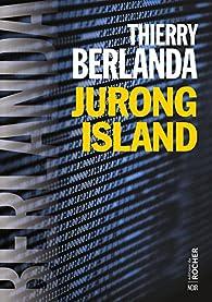 Jurong Island par Thierry Berlanda