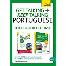 Get Talking and Keep Talking Portuguese Total Audio Course: (Audio pack) The essential short course for speaking and understanding with confidence (Teach Yourself: Get Talking + Keep Talking)