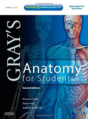 Gray's Anatomy for Students: With STUDENT CONSULT Online Access, 2e from Churchill Livingstone