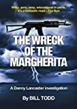 The Wreck Of The Margherita (Danny Lancaster Book 1)