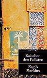 Kairoer Trilogie I: Zwischen den Palästen - Nagib Machfus
