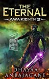 Awakening: A World of Ga'em LitRPG (The Eternal Book 1)
