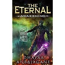 The Eternal: Awakening - A LitRPG Saga (World of Ga'em Book 1) (English Edition)