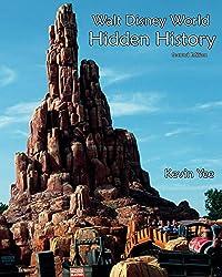 Walt Disney World Hidden History Second Edition (English Edition)