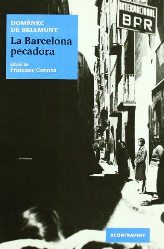 La Barcelona pecadora (Periodisme)
