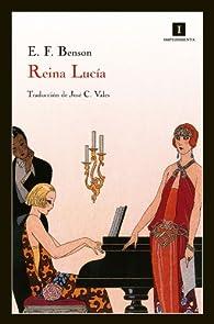 Reina Lucía par Edward Frederic Benson