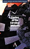 Studies on the Carvaka/Lokayata (Cultural, Historical and Textual Studies of Religions, Band 2)
