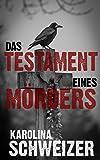 Das Testament eines Mörders (Alex Grafeson ermittelt 1)