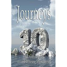 Journeys X-An Anthology of Award-Winning Short Stories: Volume 10 (The Journeys Series)