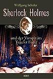 Sherlock Holmes und der Vampir im Tegeler Forst (KBV-Krimi) von Wolfgang Schüler