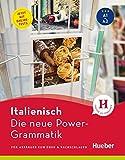 Die neue Power-Grammatik Italienisch: Für Anfänger zum Üben & Nachschlagen / Buch mit Online-Tests
