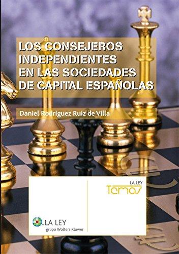 Los consejeros independientes en las sociedades de capital