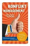 Konfliktmanagement: Konflikte entschärfen in 50 x 2 Minuten