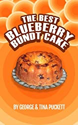 Best Blueberry Bundt Cake (Recipe Singles) (English Edition)
