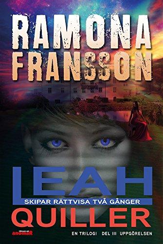 Leah Quiller skipar rättvisa två gånger Tredje och sista delen Uppgörelsen (Swedish Edition) por Ramona Fransson