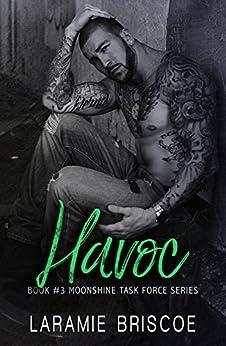 Havoc (Moonshine Task Force Book 3) by [Briscoe, Laramie]