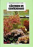 Gärtnern im Gewächshaus