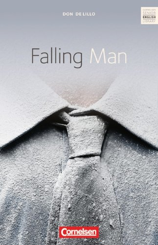 Cornelsen Verlag Cornelsen Senior English Library - Fiction: Ab 11. Schuljahr - Falling Man: Textband mit Annotationen