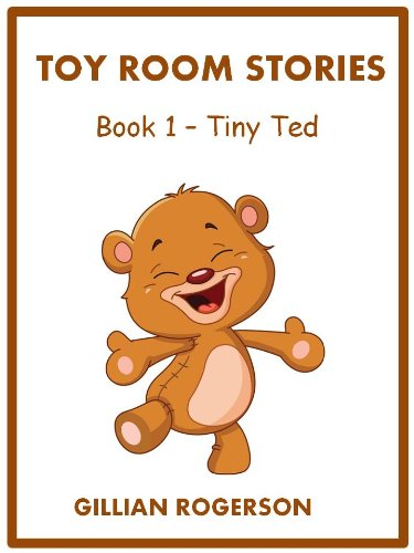 toy-room-stories-book-1-tiny-ted-childrens-illustrated-short-story-english-edition