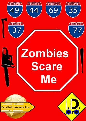 Zombies Scare Me (Hindi Edition) (Parallel Universe List Book 101) por I. D. Oro
