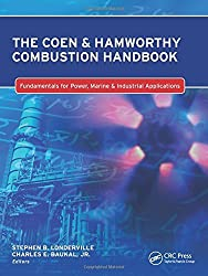 The Coen & Hamworthy Combustion Handbook: Fundamentals for Power, Marine & Industrial Applications (Industrial Combustion) (2013-03-25)