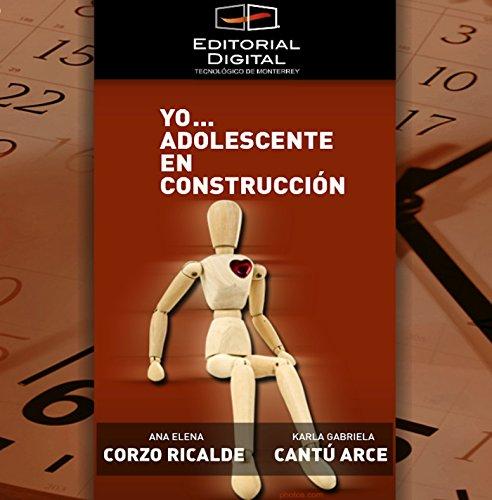 Yo… adolescente en construcción por Ana Elena Corzo Ricalde